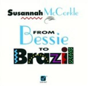 From Bessie to Brazil - CD Audio di Susannah McCorkle