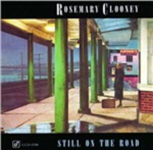 CD Still on the Road di Rosemary Clooney
