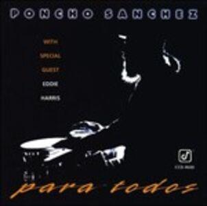 Foto Cover di Para Todos, CD di Poncho Sanchez, prodotto da Concord Jazz