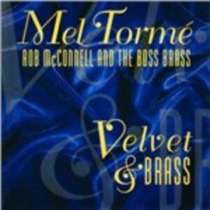 CD Velvet & Brass Mel Tormé , Rob McConnell , Boss Brass