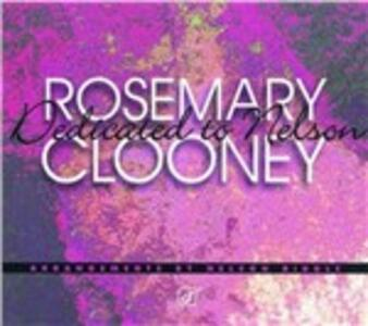Dedicated to Nelson - CD Audio di Rosemary Clooney