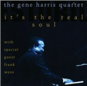 CD It's the Real Soul di Gene Harris (Quartet)