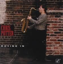 Moving in - CD Audio di Chris Potter