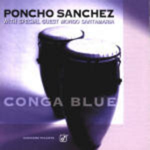 CD Conga Blue di Poncho Sanchez