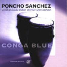 Conga Blue - CD Audio di Poncho Sanchez