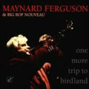 CD One More Trip to Birdland di Maynard Ferguson 0