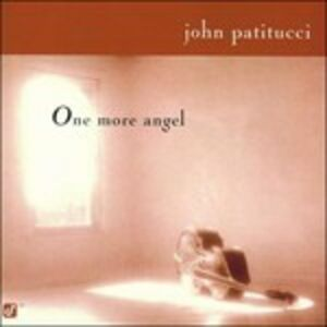 Foto Cover di One more angel, CD di John Patitucci, prodotto da Concord