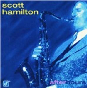 CD After Hours di Scott Hamilton