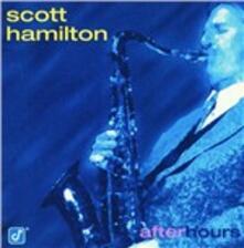 After Hours - CD Audio di Scott Hamilton