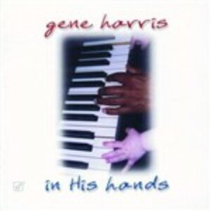 CD In His Hands di Gene Harris