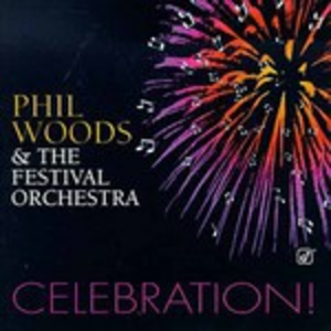 CD Celebration di Phil Woods
