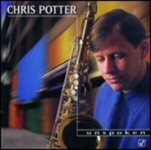 CD Unspoken di Chris Potter