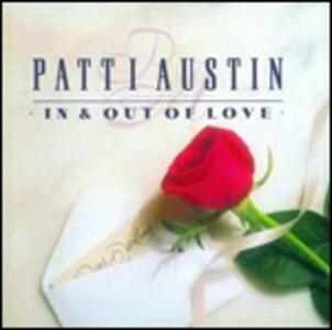 In & Out of Love - CD Audio di Patti Austin