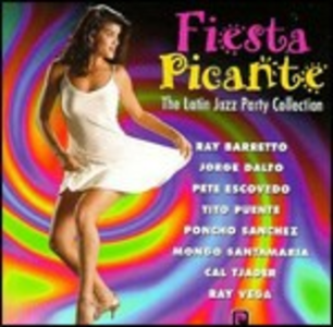 CD Fiesta Picante. The Latin Jazz Party Collection