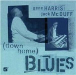 CD Down Home Blues Gene Harris , Jack McDuff