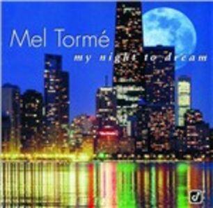 Foto Cover di My Night to Dream, CD di Mel Tormé, prodotto da Concord Jazz