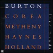 Like Minds - CD Audio di Chick Corea,Pat Metheny,Gary Burton,Roy Haynes,Dave Holland