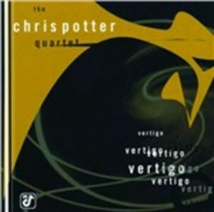CD Vertigo di Chris Potter (Quartet)