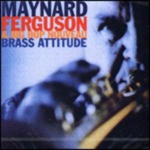 CD Brass Attitude di Maynard Ferguson