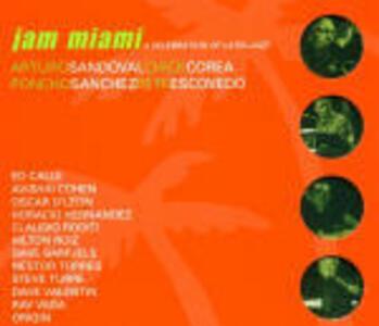 Jam Miami: A Celebration of Latin Jazz - CD Audio di Chick Corea,Poncho Sanchez,Arturo Sandoval,Pete Escovedo