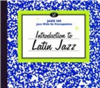 CD Introduction to Latin Jazz