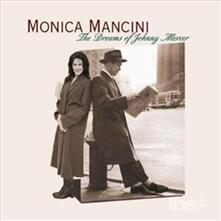 Dreams Of Johnny Mercer - CD Audio di Monica Mancini