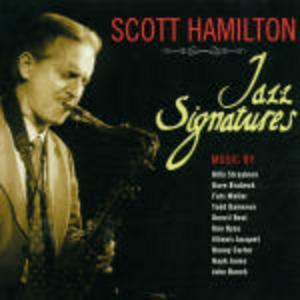 CD Jazz Signatures di Scott Hamilton