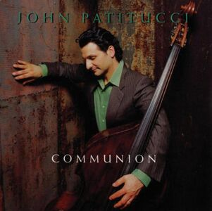 Foto Cover di Communion, CD di John Patitucci, prodotto da Concord
