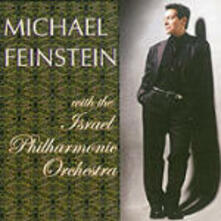 With the Israel Philharmonic Orchestra - CD Audio di Michael Feinstein,Israel Philharmonic Orchestra