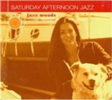 Saturday Afternoon Jazz - CD Audio