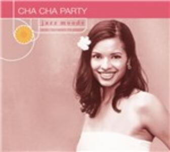 Cha Cha Party - CD Audio