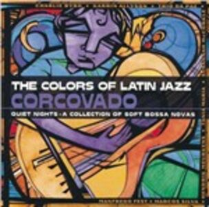 CD The Colors of Latin Jazz. Corcovado