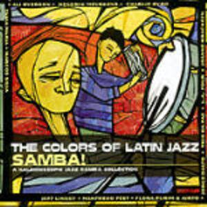 CD The Colors of Latin Jazz: Samba!