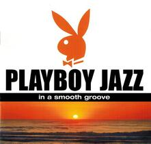 Playboy Jazz. in a Smooth - CD Audio