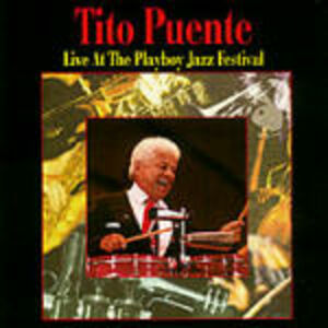 CD Live at the Playboy Jazz Festival di Tito Puente