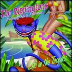 Life in the Tropics - CD Audio di Rippingtons