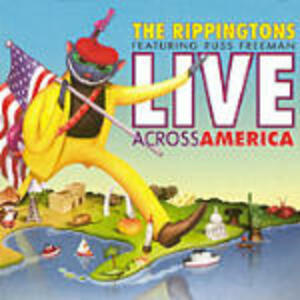 Live Across America - CD Audio di Rippingtons