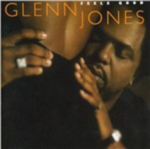 Feels Good - CD Audio di Glenn Jones