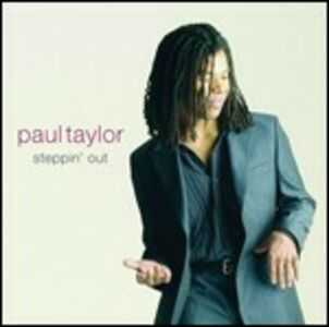 CD Steppin' Out di Paul Taylor