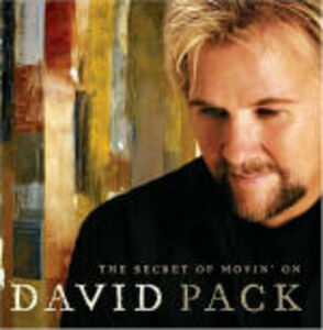 CD The Secret of Movin' On di David Pack