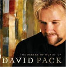 The Secret of Movin' On - CD Audio di David Pack