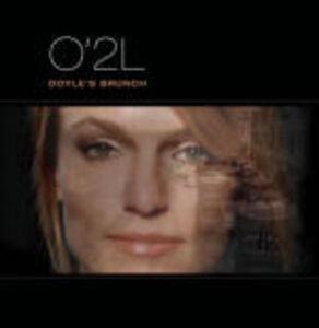 CD Doyle's Brunch di O'2L