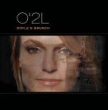 Doyle's Brunch - CD Audio di O'2L