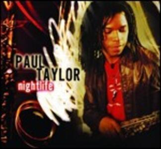 Nightlife - CD Audio di Paul Taylor