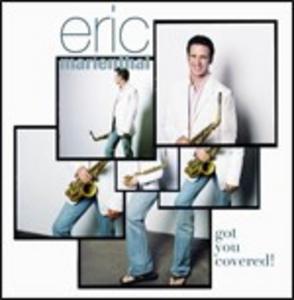 CD Got You Covered! di Eric Marienthal