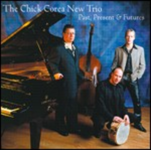 CD Past Present & Futures di Chick Corea