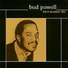 Live in Lausanne 1962 - CD Audio di Bud Powell