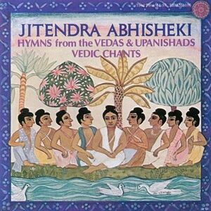 CD Hymns from the Vedas & Upanishads, Vedic Chants di Jitendra Abhisheki