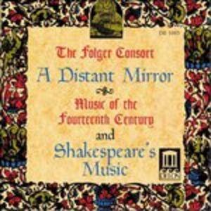 CD A Distant Mirror - Musica Del Xiv Secolo e Musica Shakespeariana