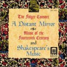 A Distant Mirror - Musica Del Xiv Secolo e Musica Shakespeariana - CD Audio